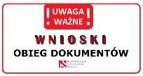 NCN WNIOSKI - OBIEG DOKUMENTÓW